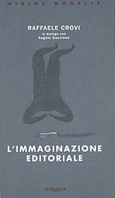 L'immaginazione editoriale